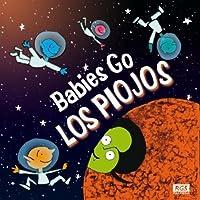 Babies Go Los Piojos