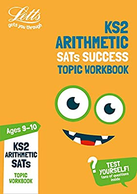 KS2 Maths Arithmetic Age 9-10 SATs Topic Practice Workbook: 2019 tests (Letts KS2 Practice) by Letts