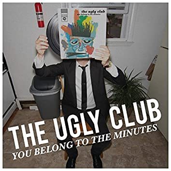 You Belong to the Minutes
