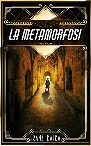 La Metamorfosi: di Franz Kafka