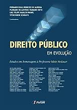 Direito público em evolução: estudos em homenagem à professora Odete Medauar