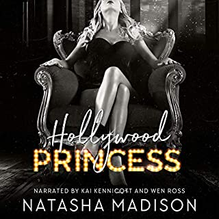 Hollywood Princess     Hollywood Royalty, Book 2              Written by:                                                                                                                                 Natasha Madison                               Narrated by:                                                                                                                                 Kai Kennicott,                                                                                        Wen Ross                      Length: 8 hrs and 9 mins     Not rated yet     Overall 0.0