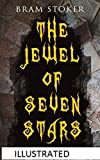 The Jewel of Seven Stars Illustrated (English Edition)