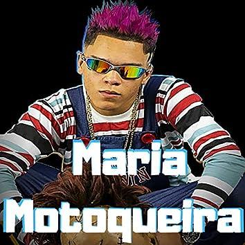 Maria Motoqueira