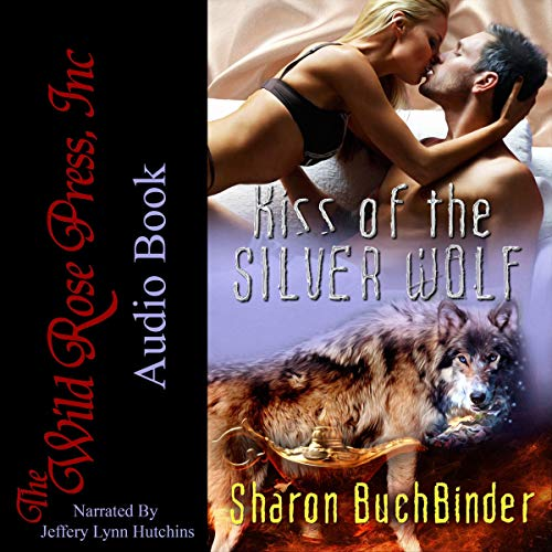 Kiss of the Silver Wolf Audiobook By Sharon Buchbinder cover art