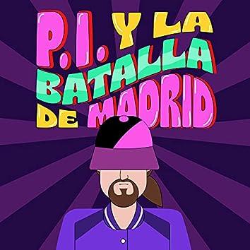 P. I. y la batalla de Madrid