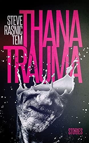 Thanatrauma (English Edition)