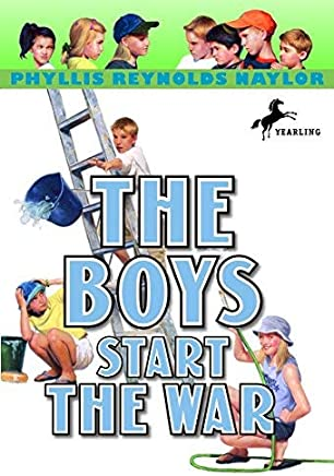 The Boys Start the War (Boy/Girl Battle) by Phyllis Reynolds Naylor (2002-01-08)