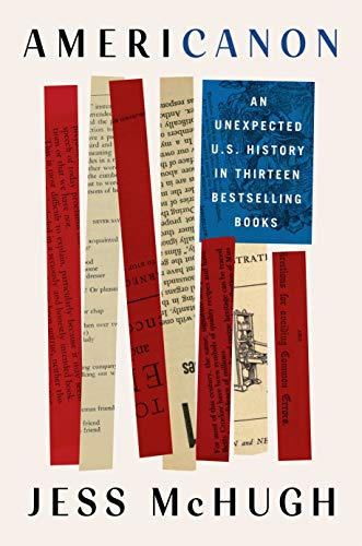 Americanon: An Unexpected U.S. History in Thirteen Bestselling Books (English Edition)