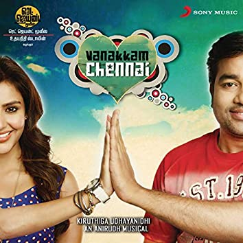 Vanakkam Chennai (Original Motion Picture Soundtrack)