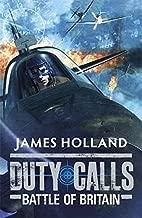 Duty Calls: Battle of Britain: World War 2 Fiction