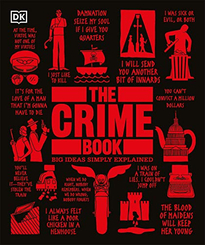 Compare Textbook Prices for The Crime Book Big Ideas  ISBN 9780744028508 by DK,Scott, Cathy