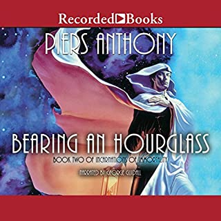 Bearing an Hourglass     Incarnations of Immortality, Book Two              Written by:                                                                                                                                 Piers Anthony                               Narrated by:                                                                                                                                 George Guidall                      Length: 13 hrs and 48 mins     2 ratings     Overall 4.5