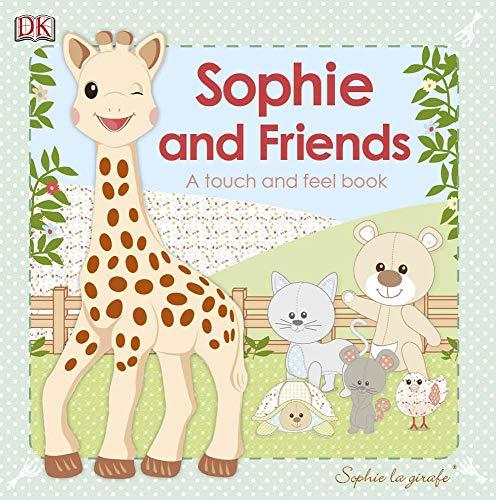 Vulli Sophie la Girafe : Sophie et Ses Amis : Livre Touch and Feel