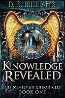 Knowledge Revealed: Premium Hardcover Edition
