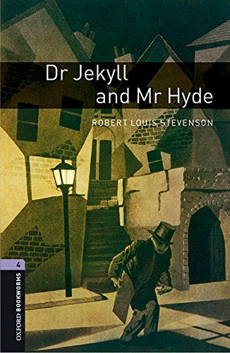 Oxford Bookworms Library 4. Dr. Jekyll And Mr Hyde