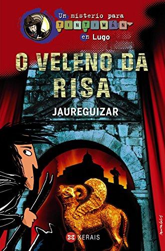 O veleno da risa: Un misterio para Tintimán en Lugo (Infantil E Xuvenil - Sopa De Libros - Un Misterio Para Tintimán)