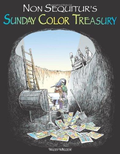 Non Sequitur's Sunday Color Treasury (Volume 6)