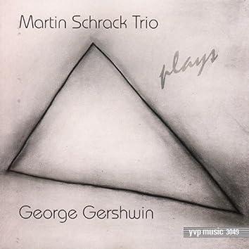 Martin Schrack Trio Plays George Gershwin