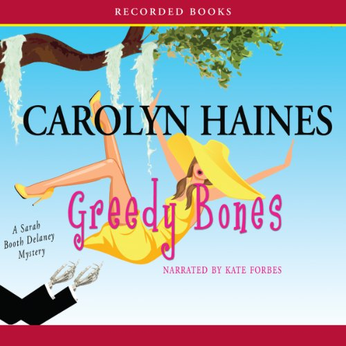 Greedy Bones audiobook cover art