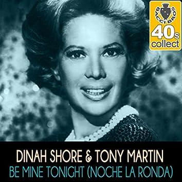 Be Mine Tonight (Noche la Ronda) [Remastered] - Single