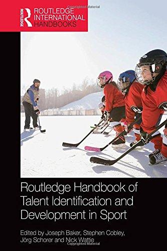 Routledge Handbook of Talent Identification and Development in Sport (Routledge International Handbooks)