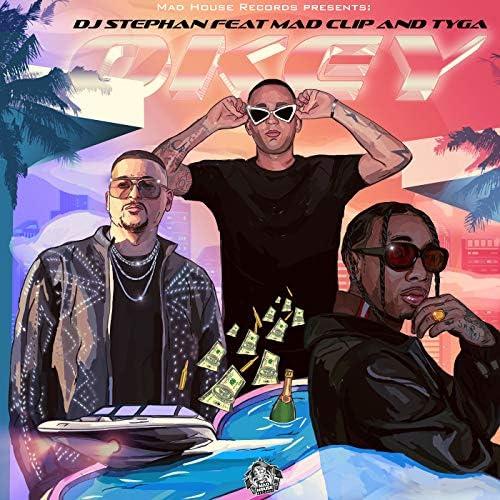 DJ Stephan & Mad Clip feat. Tyga