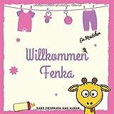 Willkommen Fenka Baby Fotobuch und Album: Personalisiertes Baby Fotobuch und Fotoalbum, Das erste Jahr, Geschenk zur Schwangerschaft und Geburt, Baby Name auf dem Cover