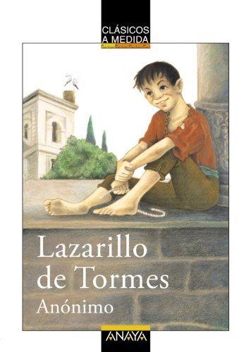 Lazarillo de Tormes (Clasicos a Medida.) (Spanish Edition) by Anonimo Isabel Arechabala(2013-04-01)