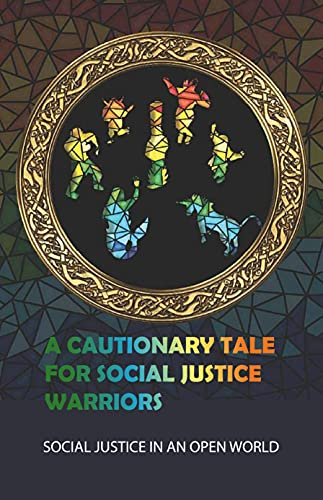 A Cautionary Tale For Social Justice Warriors: Social Justice In An Open World: The Elven Ritual Dragon Age Inquisition (English Edition)