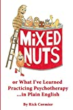Mixed Nuts: or What I've Learned Practicing...