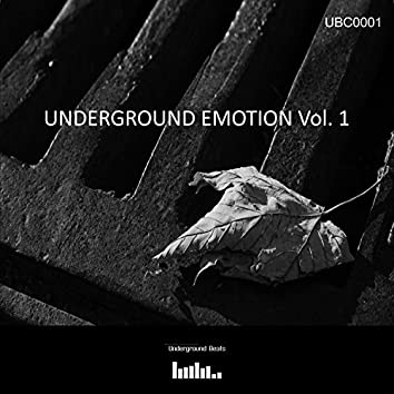Underground Emotion Vol. 1