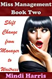 Miss Management 2: Shift Change from Manager to Waitress (Forced Feminization Humiliation: Mitch...