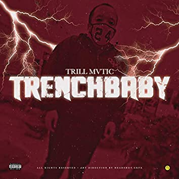 Trench Baby EP