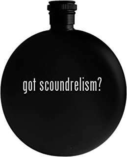 got scoundrelism? - 5oz Round Alcohol Drinking Flask, Black