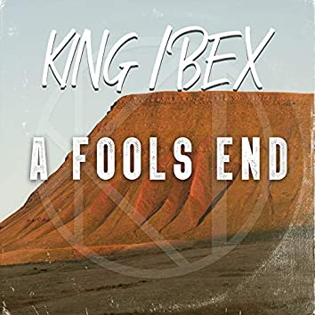 A Fool's End