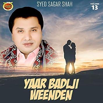 Yaar Badlji Weenden, Vol. 13