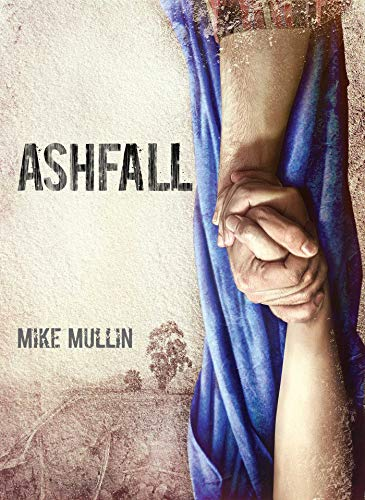 Ashfall by Mike Mullin: What Makes it Worth Reading?
