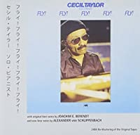 Fly! Fly! Fly! Fly! Fly! by Cecil Taylor (2012-08-07)