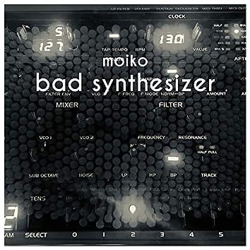 Bad Synthesizer