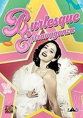 Burlesque Extravaganza Burlesque Extravaganza