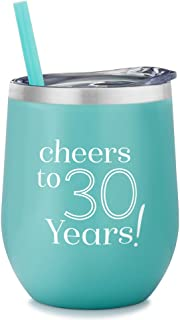 Cheers to 30 Years - 12 Ounce Stainless Steel Vacuum Insulated Wine Glass Tumbler with Lid and Straw   30th Birthday Tumbler   30th Anniversary Tumbler
