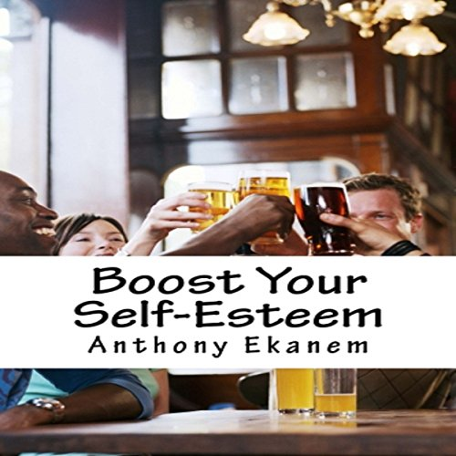 Boost Your Self-Esteem audiobook cover art