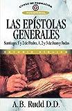 Epístolas Generales: Santiago, 1 y 2 Pedro, 1, 2, y 3 de Juan y Judas (Curso de Formacion Ministerial: Estudio Biblico)