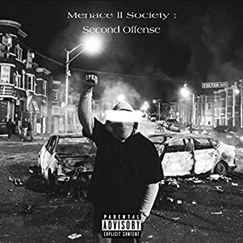 Menace II Society: Second Offense