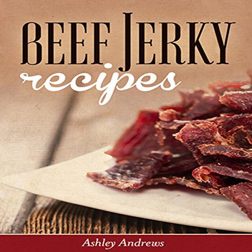 Beef Jerky Recipes audiobook cover art