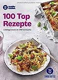 WW - 100 Top Rezepte  Lieblingsrezepte der WW Comm