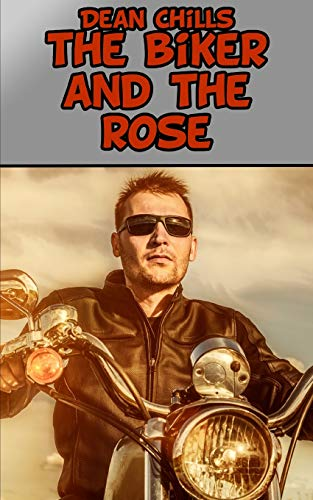 The Biker and The Rose