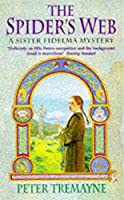 The Spider's Web (Sister Fidelma Mysteries Book 5): A heart-stopping mystery set in Medieval Ireland