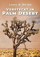 Versteckt in Palm Desert